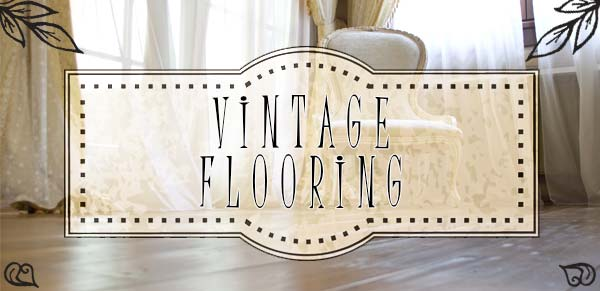 flooring with vintage appearance